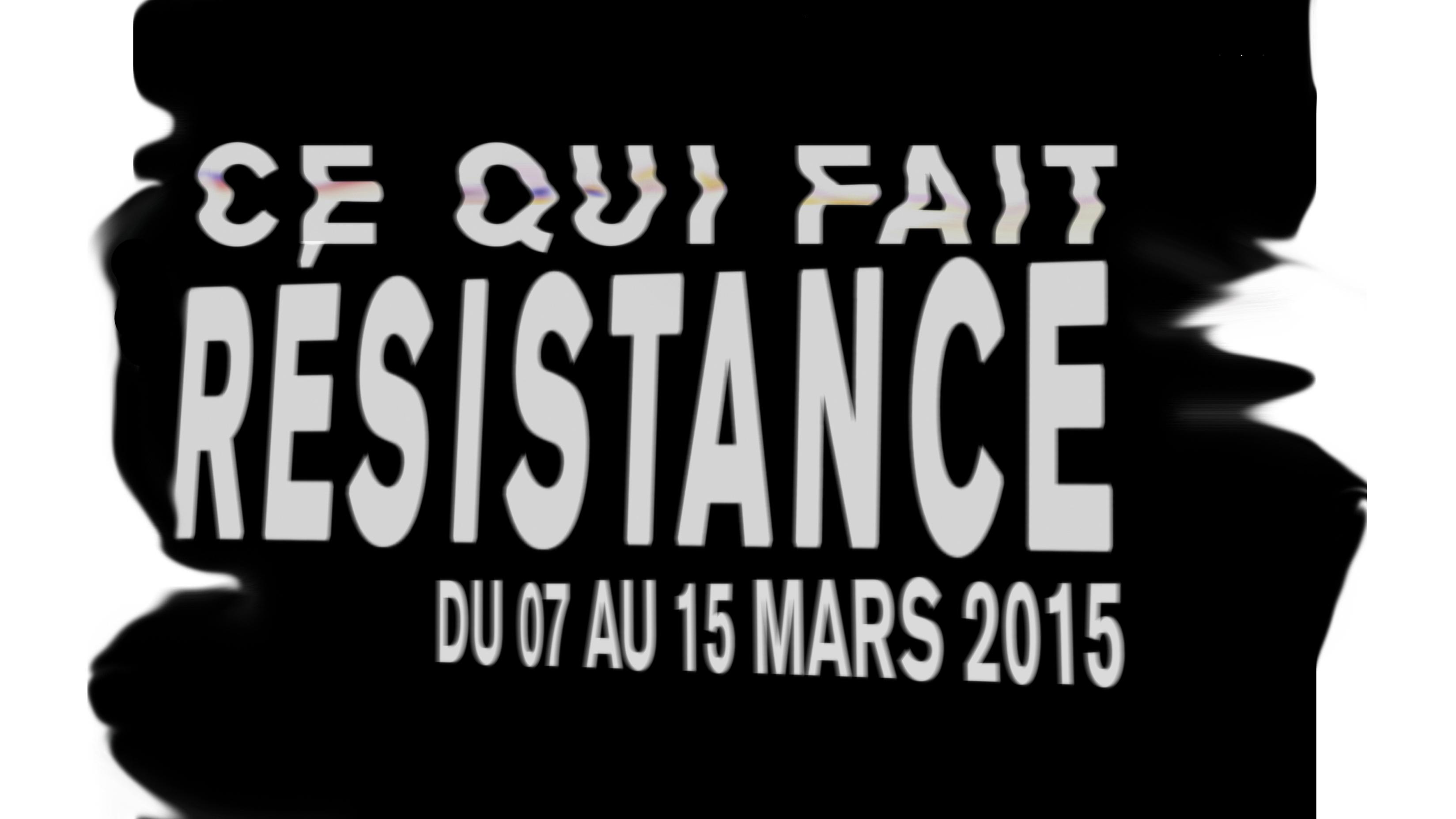 ce qui fait resistance