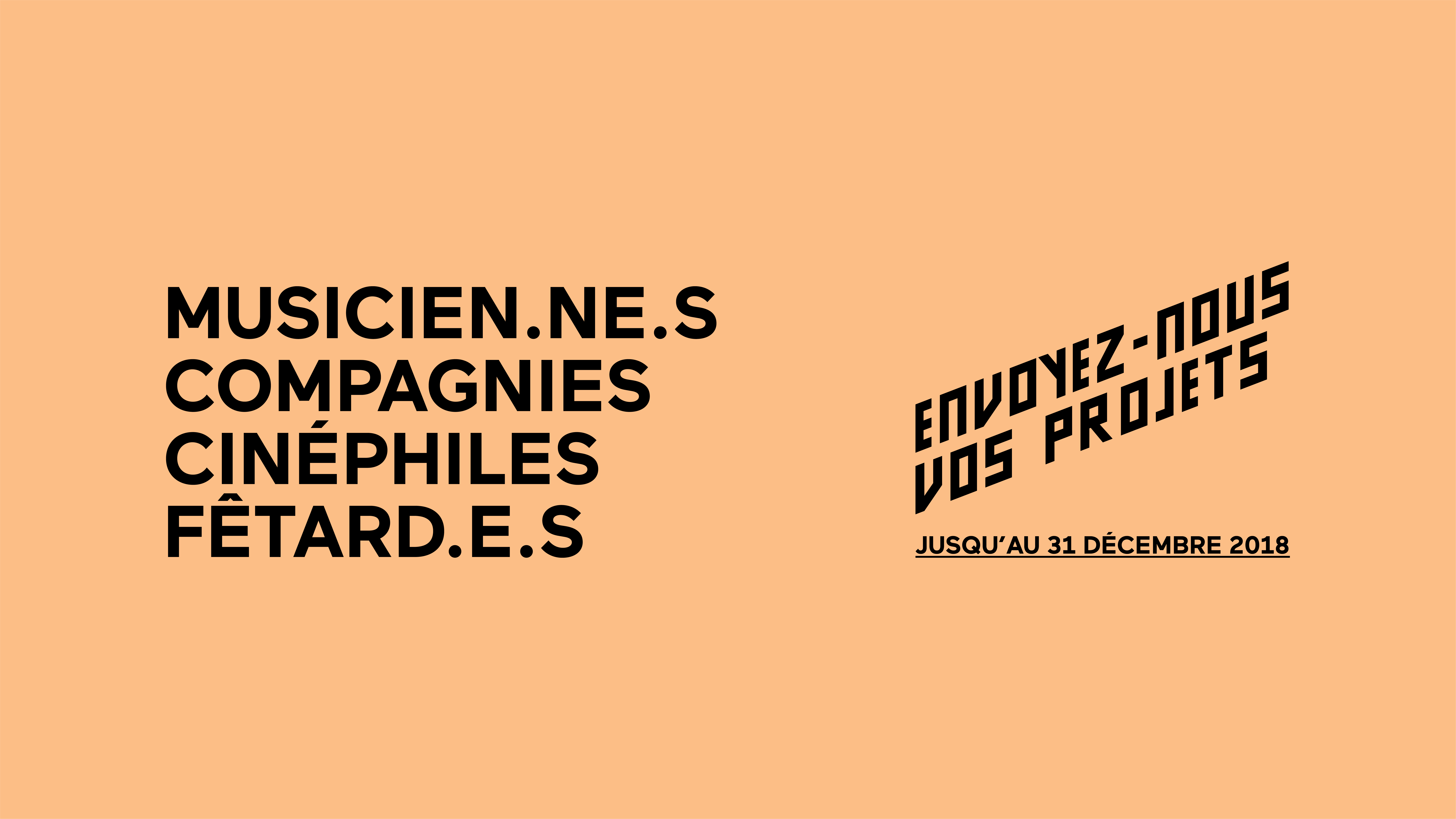 APPEL À CANDIDATURE ● PROGRAMMATION 2019